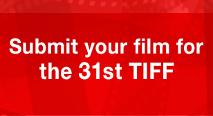 Submit your film for the 31st TIFF